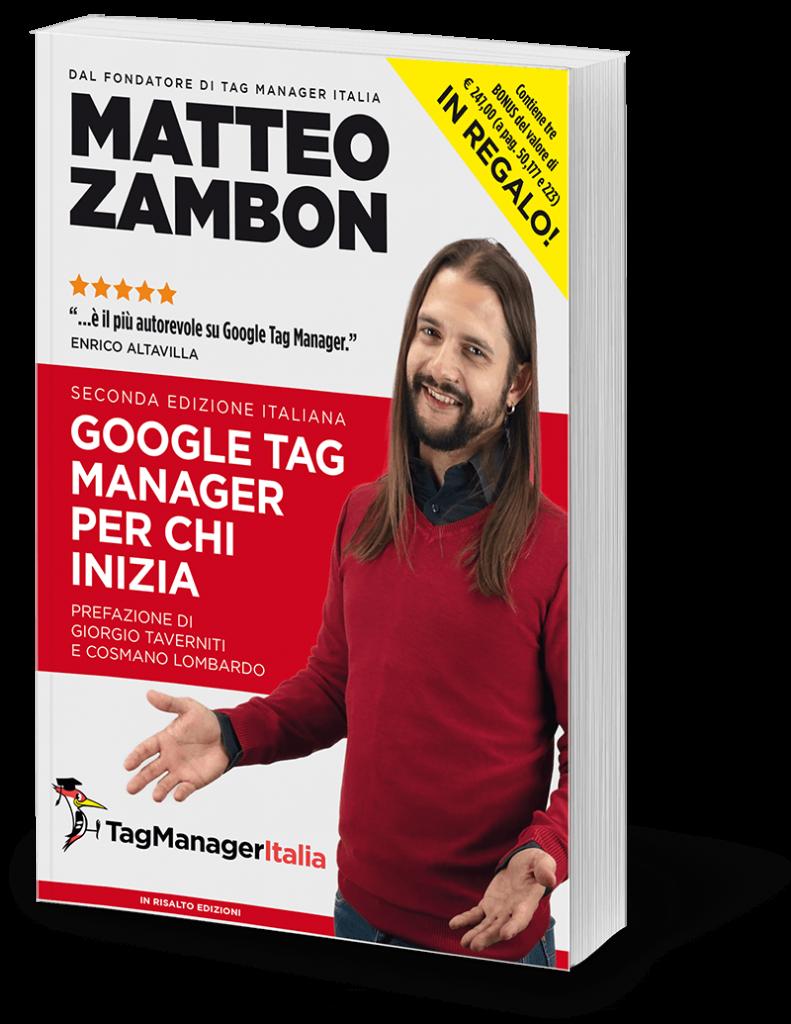 Google Tag Manager per chi inizia - Matteo Zambon